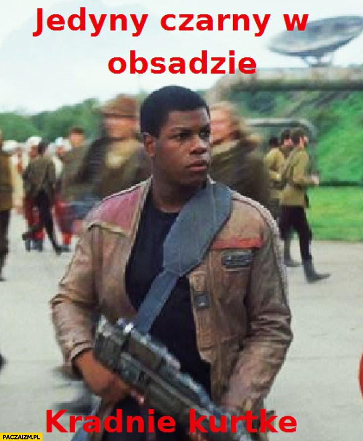 Jedyny czarny w obsadzie: kradnie kurtkę Finn Star Wars Gwiezdne Wojny
