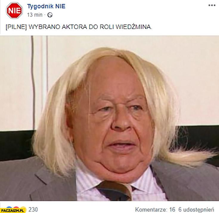 Jerzy Urban z peruką pilne: wybrano aktora do roli Wiedźmina tygodnik nie