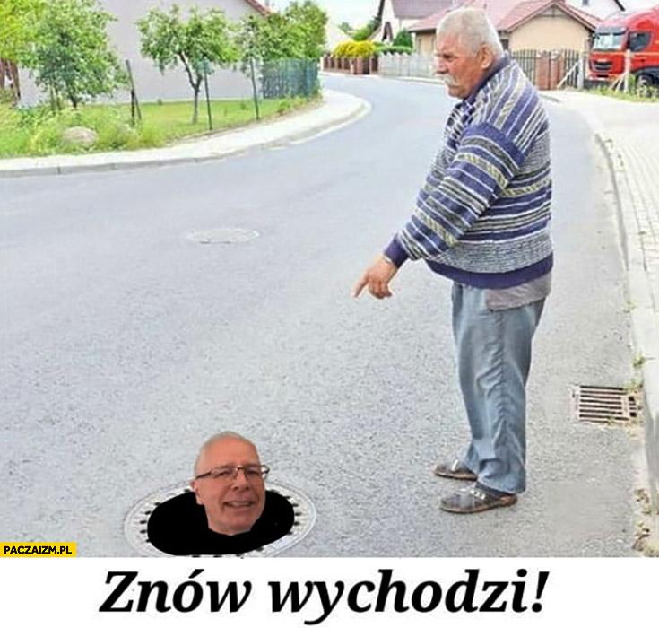 Jerzy Zięba znów wychodzi z kanału głowa wystaje stąd żółwie wyszli
