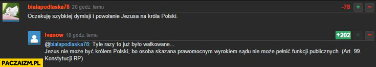 Jezus nie może być Królem Polski bo osoba skazana prawomocnym wyrokiem sądu nie może pełnić funkcji publicznych