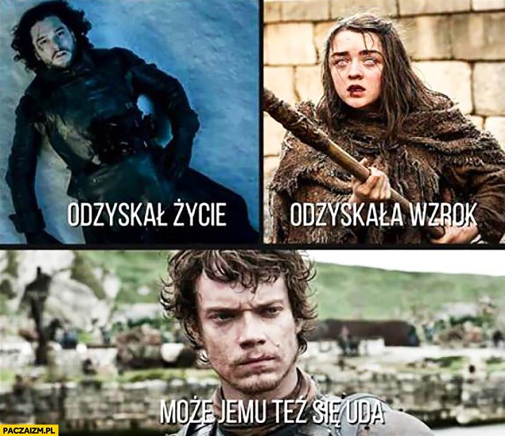 Jon Snow odzyskał życie, Arya Stark odzyskała wzrok, może jemu tez się uda Theon