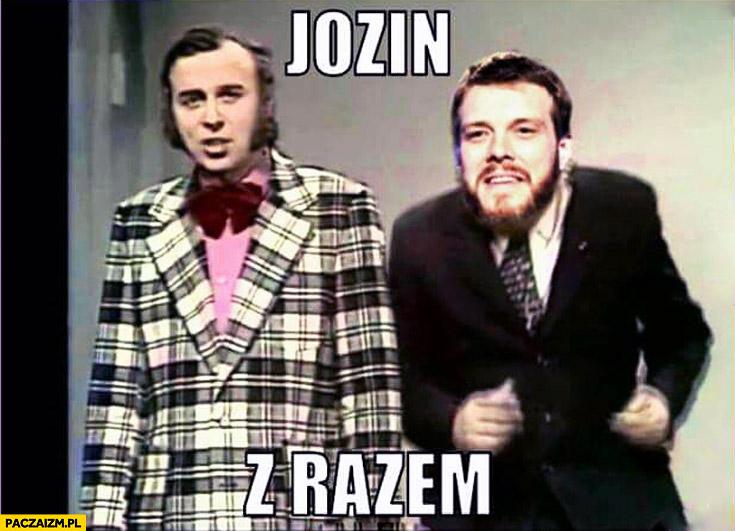 Jozin z Razem Zandberg z Bazin