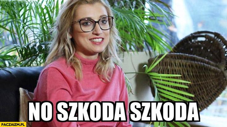 Justyna Żyła no szkoda szkoda