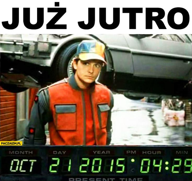 Już jutro powrót do przyszłości 21 października 2015