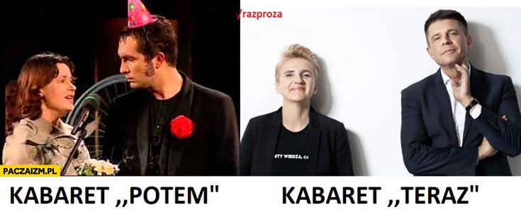Kabaret potem kabaret Teraz Petru Nowoczesna