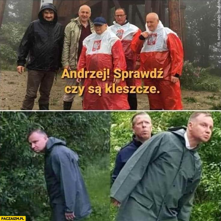 Kaczyński Andrzej sprawdź czy są kleszcze powódź