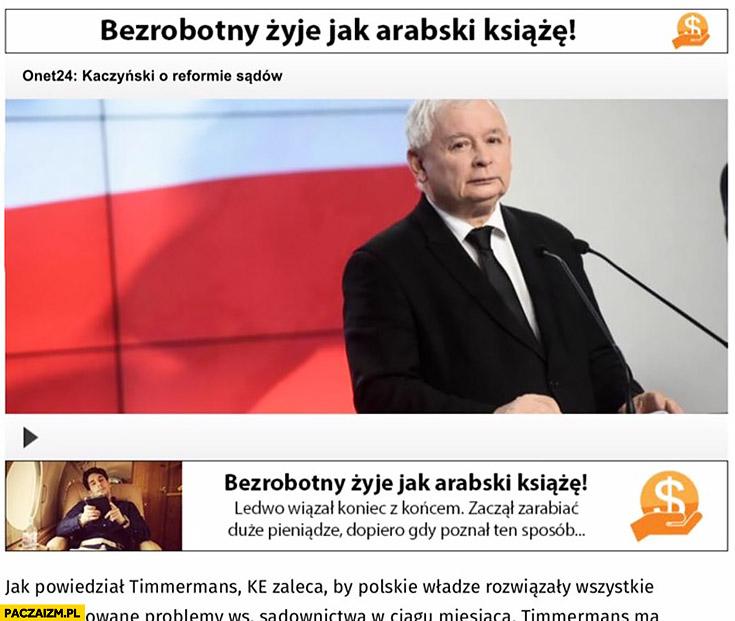 Kaczyński bezrobotny żyje jak arabski książę reklama kontekstowa artykuł portal Onet