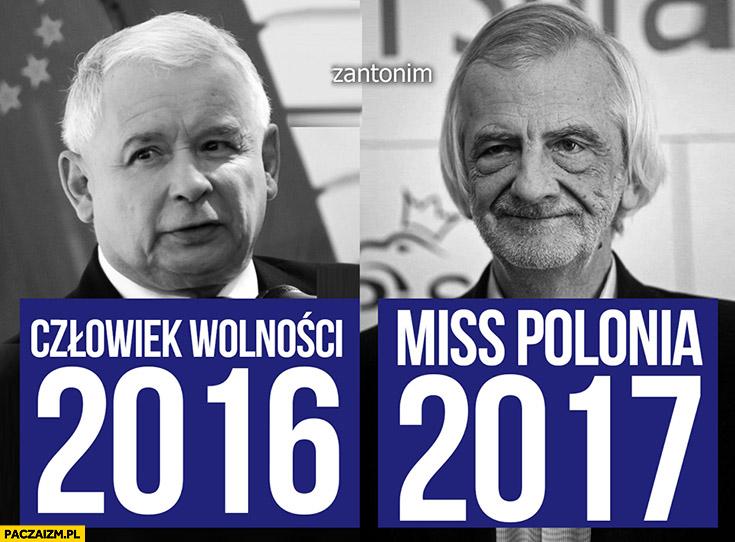 Kaczyński człowiek wolności 2016, Terlecki Miss Polonia 2017 PiS