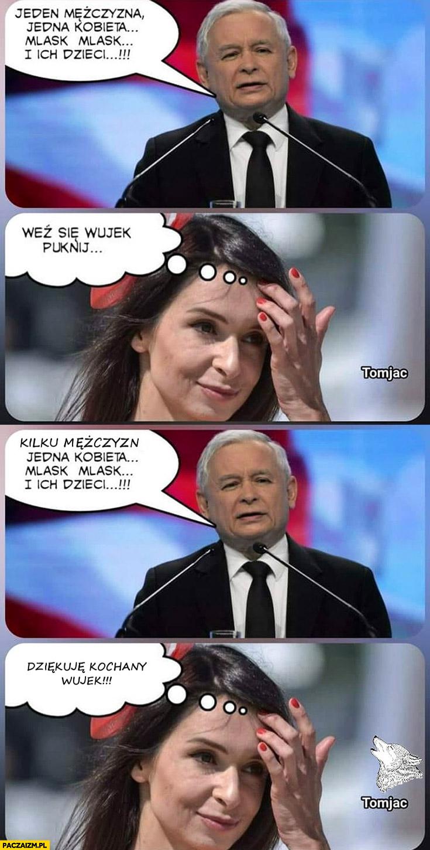 Kaczyński jeden mężczyzna jedna kobieta Marta Kaczyńska weź się puknij wujek kilku mężczyzn jedna kobieta PiS