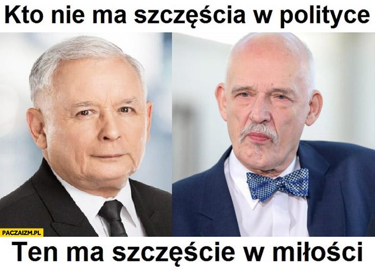 Kaczyński Korwin kto nie ma szczęścia w polityce ten ma szczęście w miłości