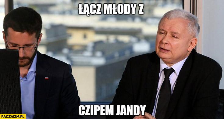 Kaczyński łącz młody z czipem Jandy Fogiel