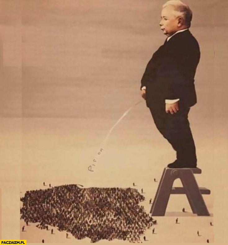 Kaczyński leje sika na Polskę stojąc na taborecie