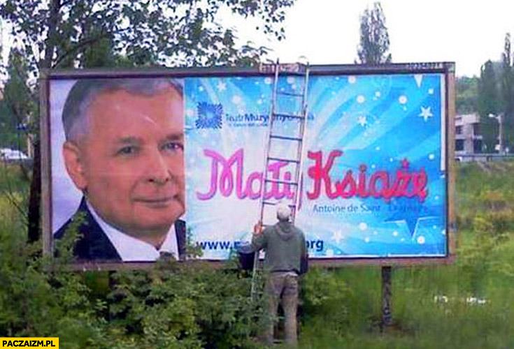 Kaczyński Mały Książę reklama billboard