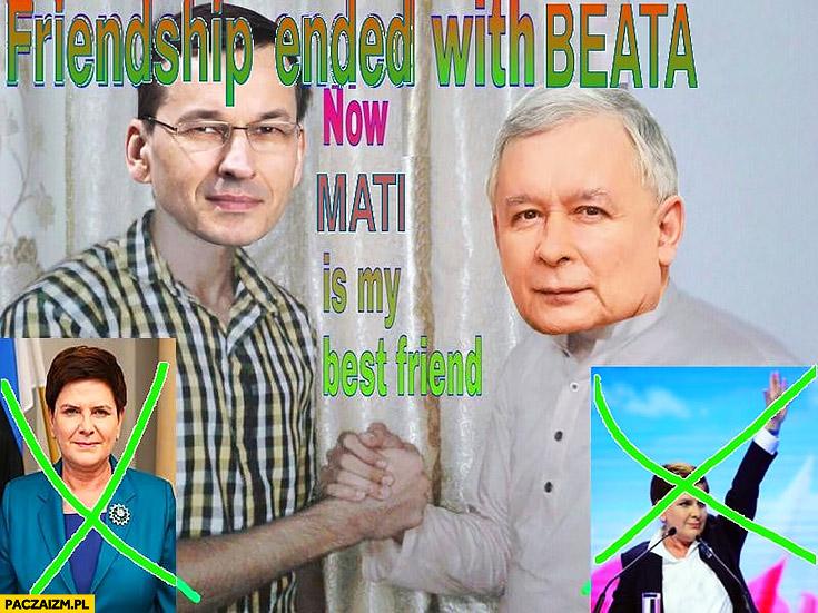 Kaczyński Morawiecki Szydło przyjaźń z Beatą zakończona teraz Mati jest moim najlepszym przyjacielem