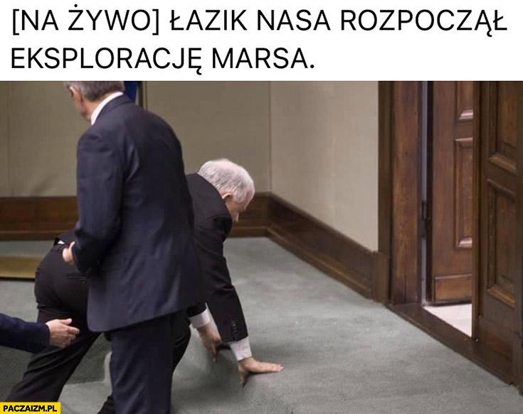 Kaczyński na czworaka łazik NASA rozpoczął eksplorację Marsa