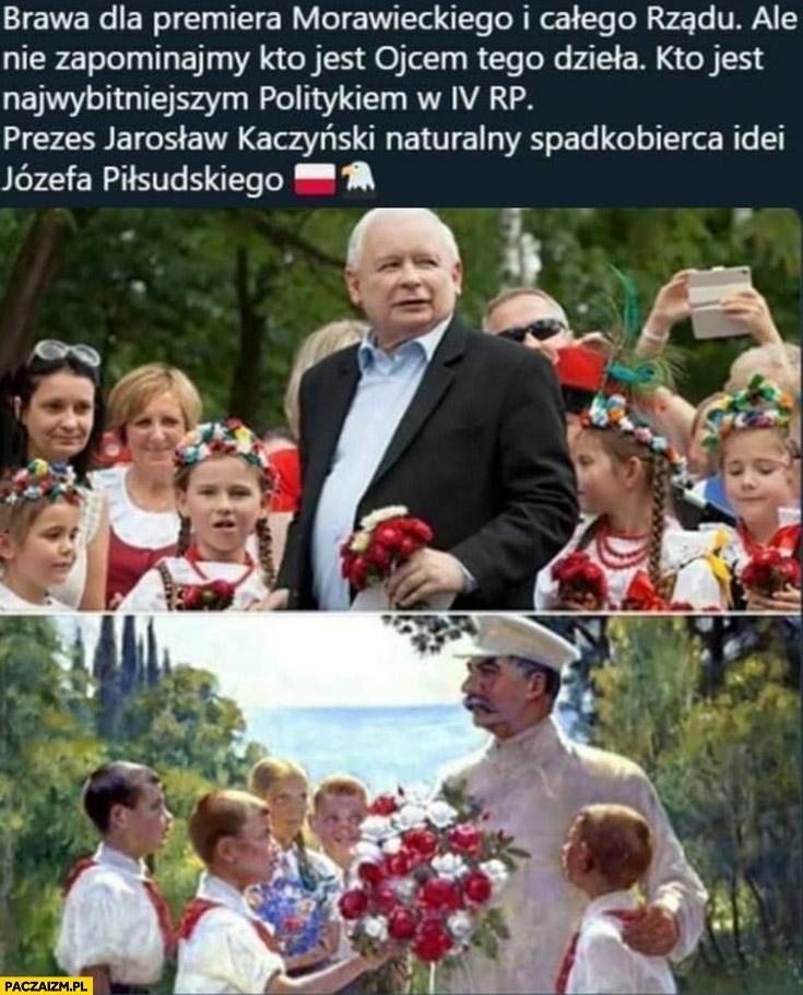 Kaczyński najwybitniejszy polityk IV RP spadkobierca idei Piłsudskiego tak naprawdę Stalin
