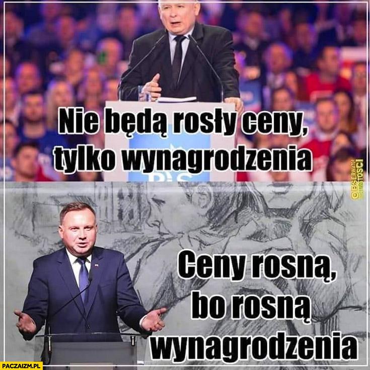 Kaczyński: nie będą rosły ceny tylko wynagrodzenia. Duda: ceny rosną, bo rosną wynagrodzenia
