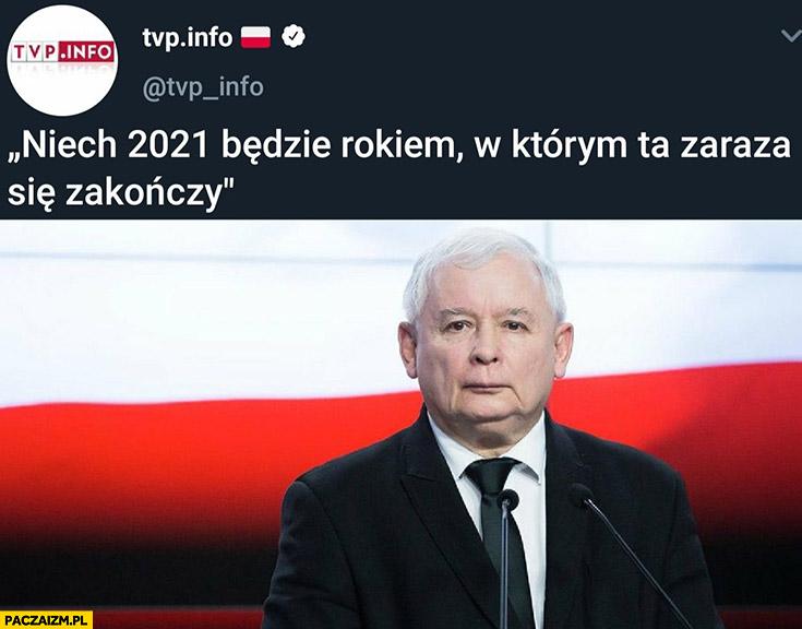 Kaczyński niech 2021 będzie rokiem w którym ta zaraza się zakończy PiS tvp info