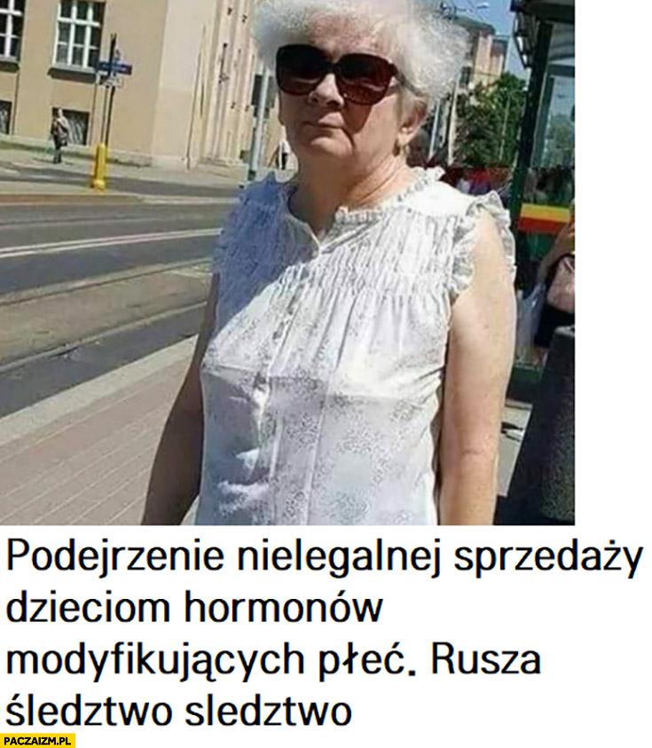 Kaczyński podejrzenie nielegalnej sprzedaży dzieciom hormonów modyfikujących płeć rusza śledztwo