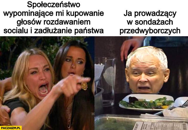 Kaczyński społeczeństwo wypominające mi kupowanie głosów rozdawnictwem, ja prowadzący w sondażach