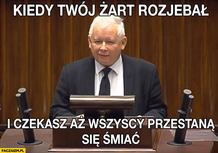 Kaczyński w sejmie kiedy twój żart rozjebał i czekasz aż wszyscy przestana się śmiać