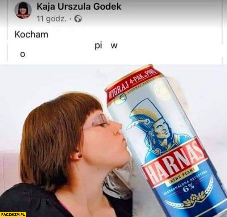 Kaja Godek kocham piwo harnaś przeróbka