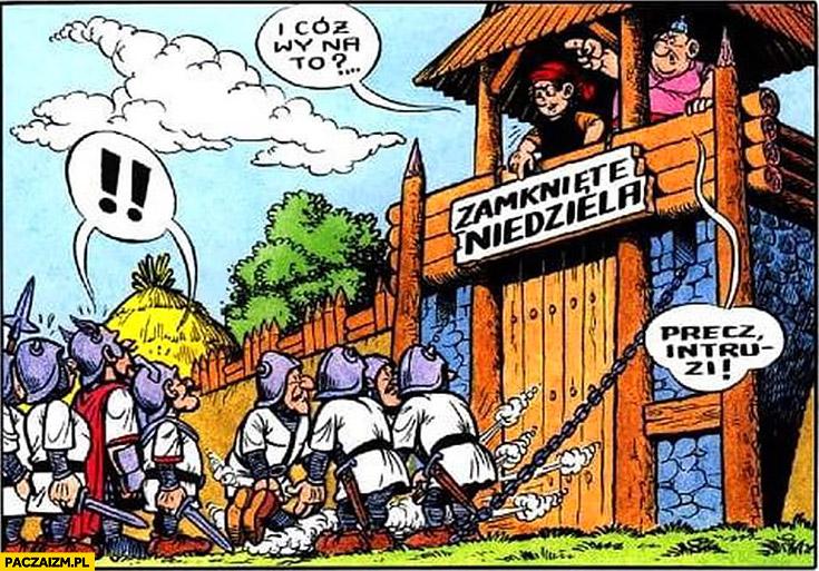 Kajko i Kokosz niedziela zamknięte zakaz handlu precz intruzi