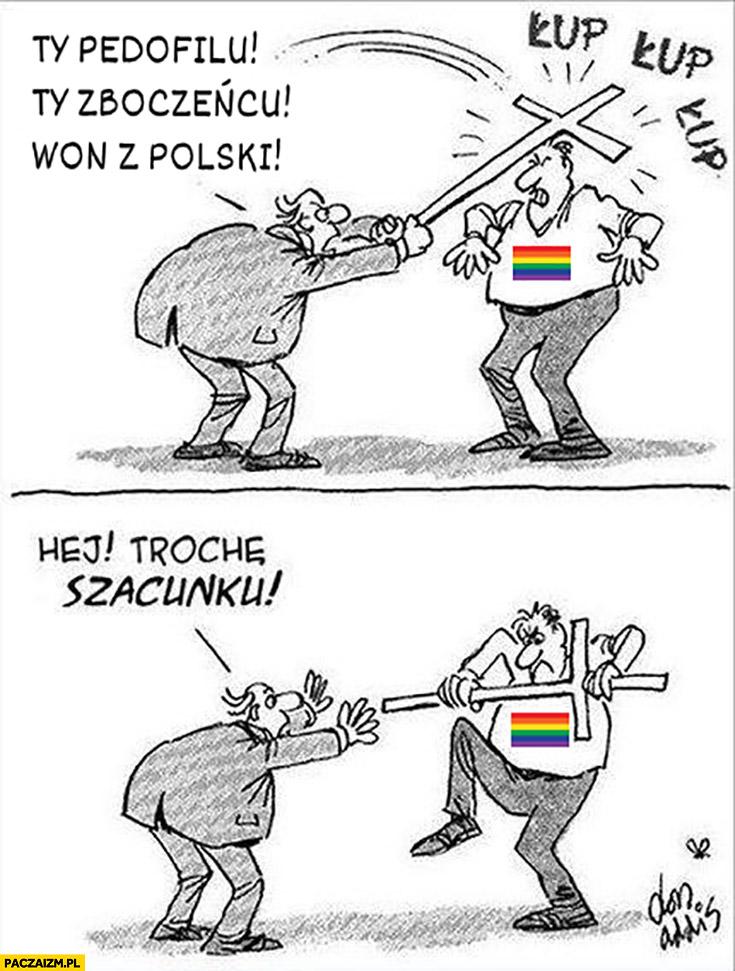 Katolik do LGBT zboczeńcu won z Polski kiedy ten zabiera mu krzyż hej trochę szacunku