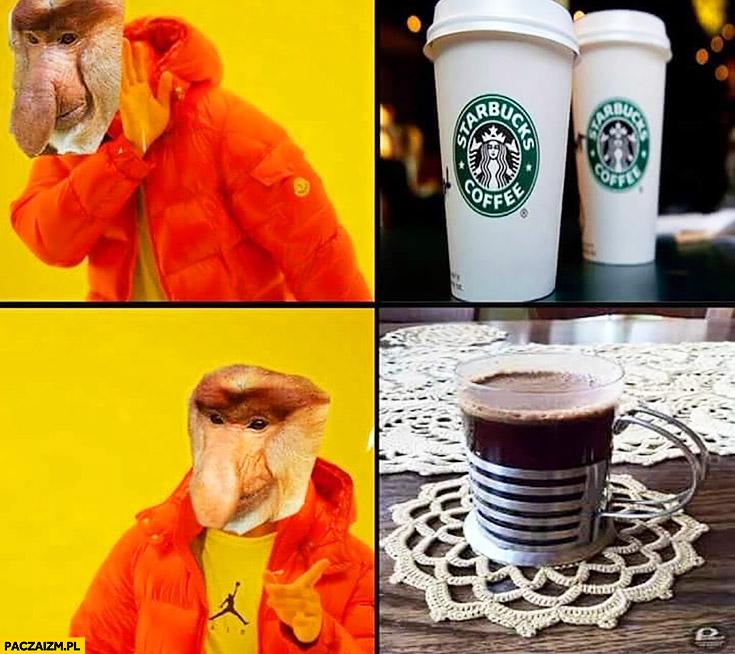 Kawa ze Starbucksa nie chce, woli w filiżance na serwetce typowy Polak nosacz małpa Drake