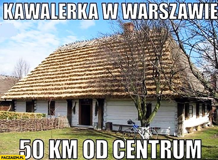 Kawalerka w Warszawie 50km od centrum wiejska chata