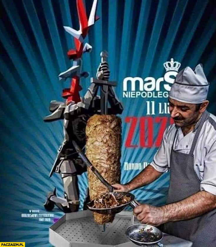 Kebab arab robi kebaba na mieczu plakat Marszu Niepodległości przeróbka