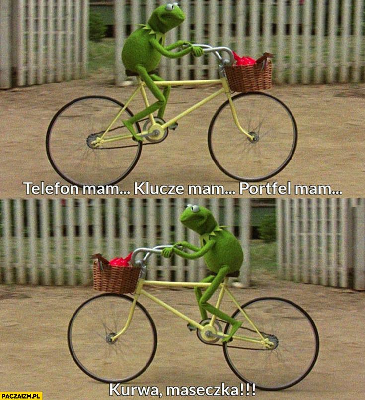 Kermit telefon mam klucze mam portfel mam kurna maseczka zapomniałem