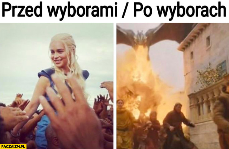 Khaleesi Daenerys przed wyborami po wyborach Gra o tron Game of thrones