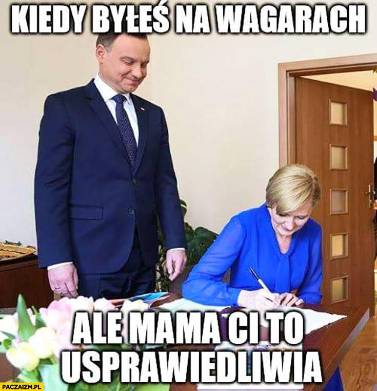 Kiedy byłeś na wagarach ale mama Ci to usprawiedliwia Andrzej Duda Agata Duda żona