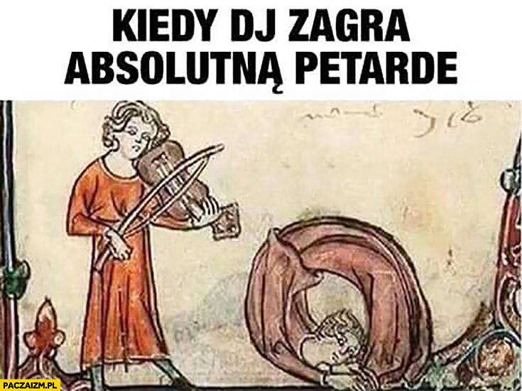 Kiedy DJ zagra absolutna petardę średniowieczne memy