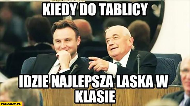 Kiedy do tablicy idzie najlepsza laska w klasie. Andrzej Duda Zbigniew Religa