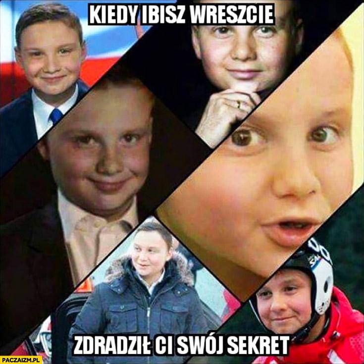 Kiedy Ibisz wreszcie zdradził Ci swój sekret Andrzej Duda dziecko młody odmłodzony
