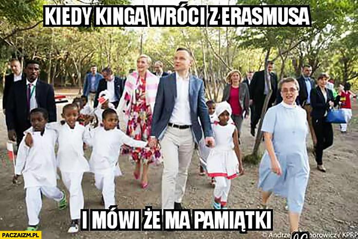 Kiedy Kinga wróci z Erasmusa i mówi, że ma pamiątki Andrzej Duda czarne dzieci w Afryce Etiopii