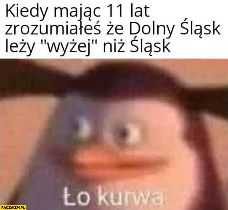 Kiedy mając 11 lat zrozumiałeś, że Dolny Śląsk lezy wyżej niż Śląsk