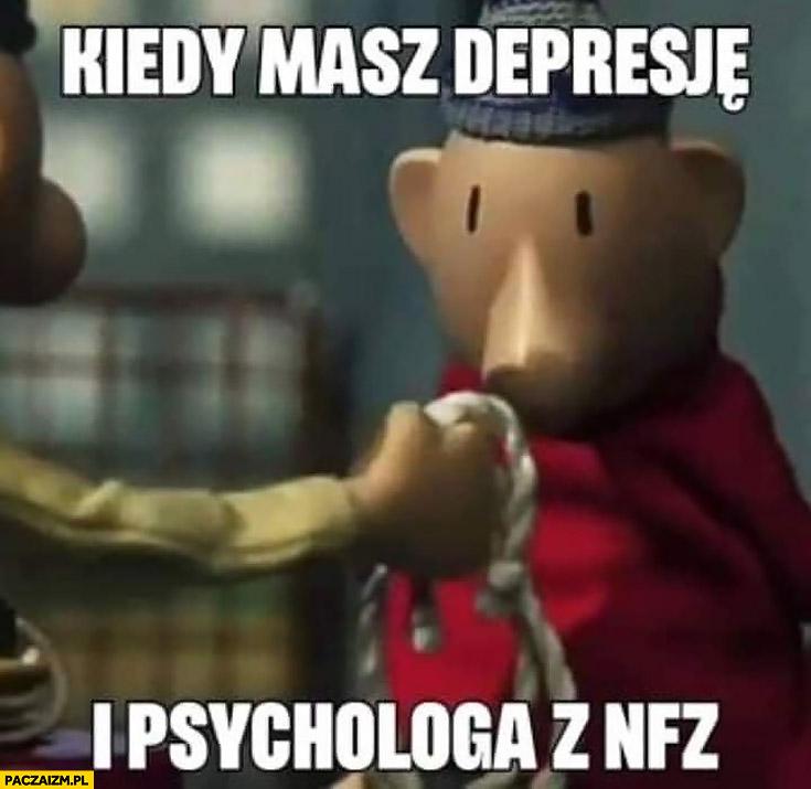 Kiedy masz depresję i psychologa z NFZ podaje sznur linę bajka Sąsiedzi