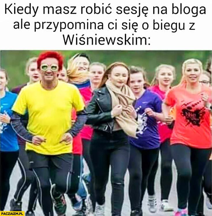 Kiedy masz robić sesję na bloga ale przypomina Ci się o biegu z Michałem Wiśniewskim