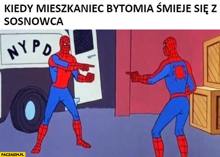 Kiedy mieszkaniec Bytomia śmieje się z Sosnowca Spider-man dwóch Spidermanów