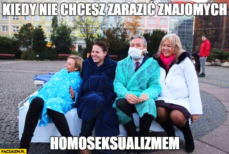 Kiedy nie chcesz zarazić znajomych homoseksualizmem Biedroń
