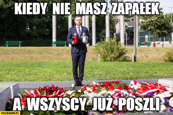 Kiedy nie masz zapałek a wszyscy już poszli Andrzej Duda ze zniczami na cmentarzu