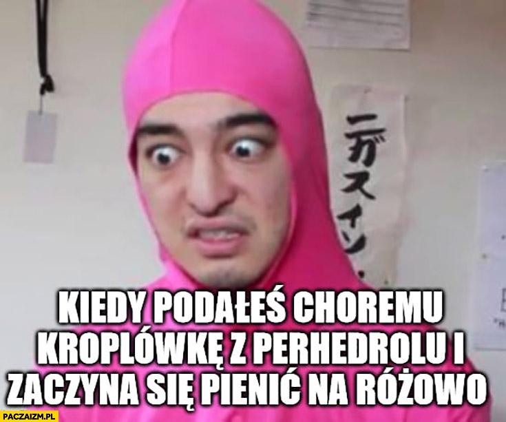 Kiedy podałeś choremu kroplówkę z perhydrolu i zaczyna się pienić na różowo Jerzy Zięba korona wirus