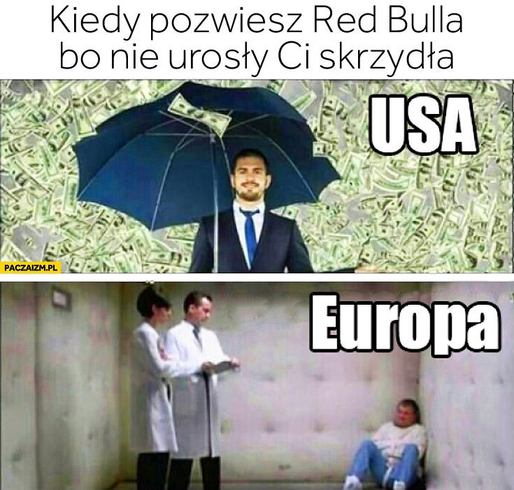 Kiedy pozwiesz Red Bulla bo nie urosły Ci skrzydła USA Europa