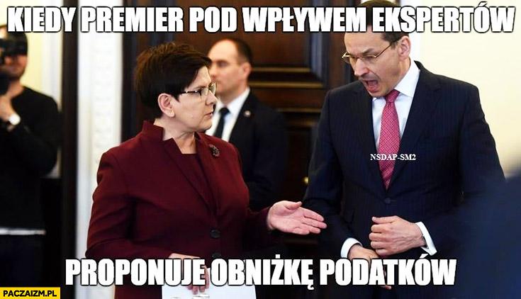 Kiedy premier pod wpływem ekspertów proponuje obniżkę podatków Szydło Morawiecki