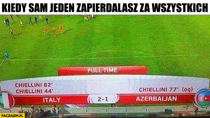 Kiedy sam jeden zapierdzielasz za wszystkich piłkarz Chiellini strzelił 3 bramki w tym 1 samobójczą
