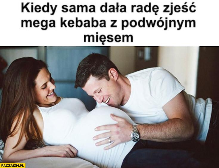 Kiedy sama dała radę zjeść mega kebaba z podwójnym mięsem kobieta w ciąży wielki brzuch