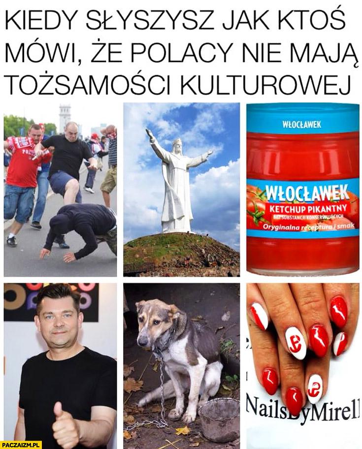 Kiedy słyszysz jak ktoś mówi, że Polacy nie mają tożsamości kulturowej: Jezus w Świebodzinie, Zenon Martyniuk, bicie zwierząt, paznokcie patriotyczne
